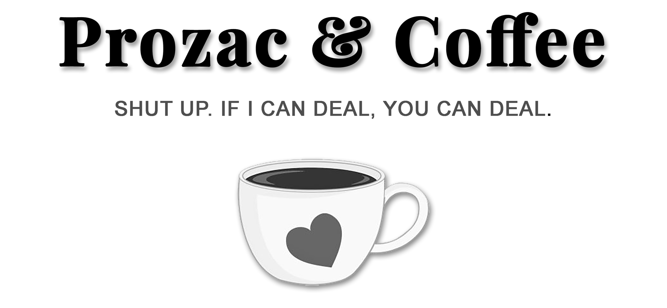 Prozac & Coffee